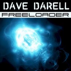 Dave Darell - Freeloader (Spencer & Hill radio edit)