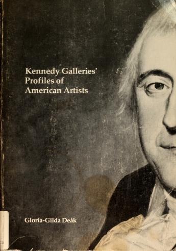 Cover of: Kennedy Galleries' profiles of American artists | Gloria-Gilda Deák